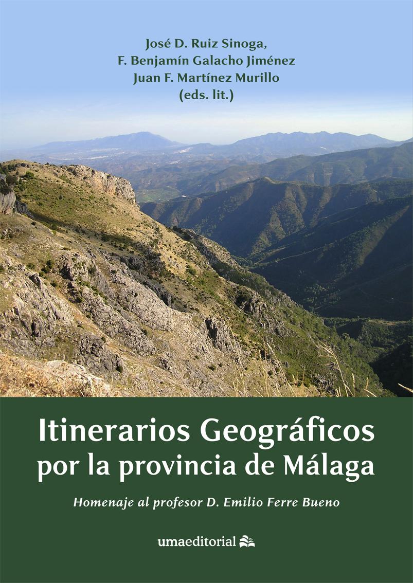 Itinerarios geográficos por la provincia de Malaga.