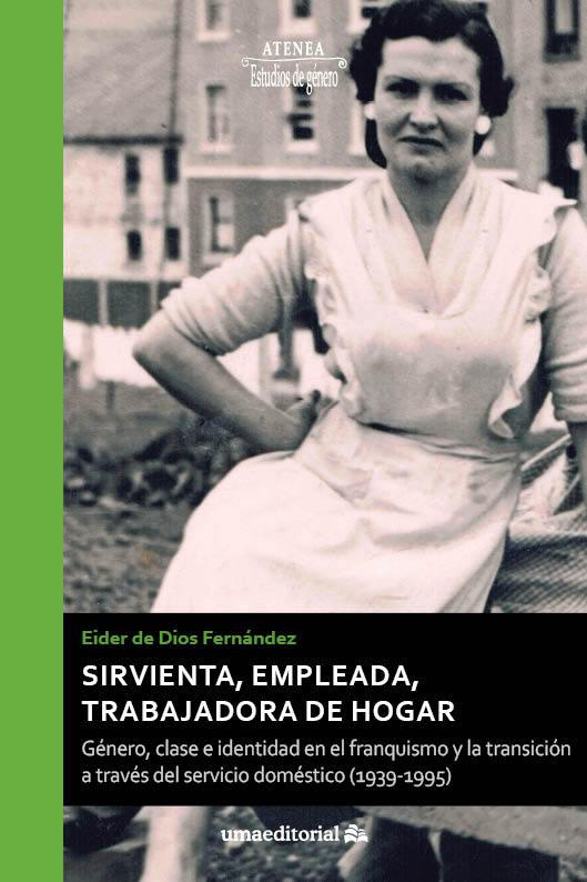 libro sirvienta empleada hogar franquismo