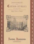 Descripcion historica de la Catedral. Malaga 1894